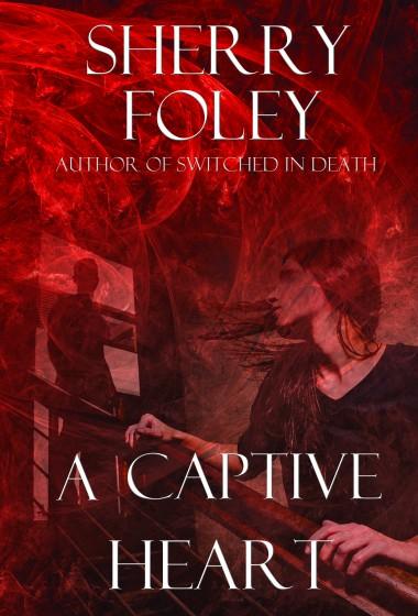 A Captive Heart by Sherry Foley
