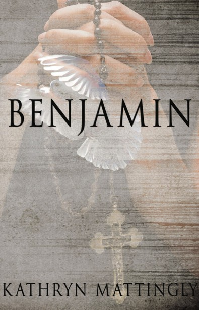 Bejamin by Kathryn Mattingly