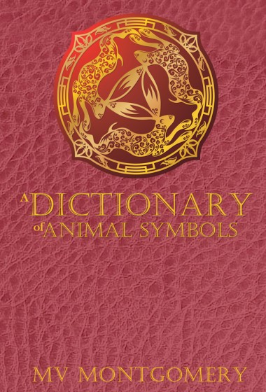 A Dictionary of Animal Symbols