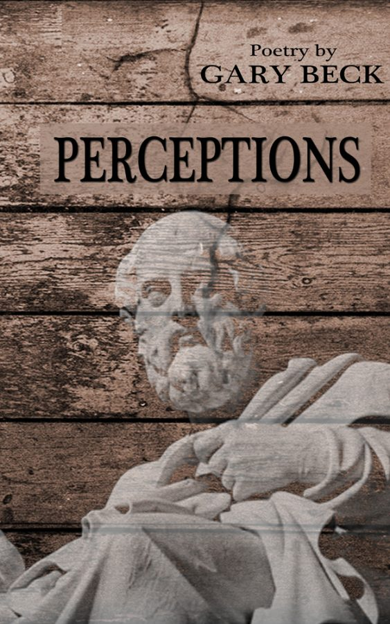 Perceptions by Gary Beck