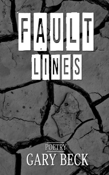 Fault LInes by Gary Beck