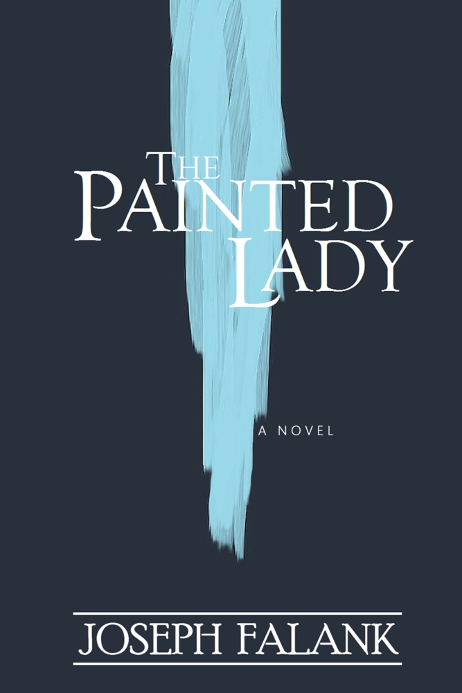 The Painted Lady by Joseph Falank