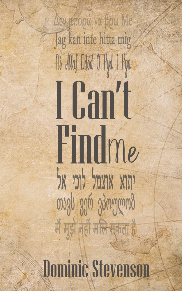 I Can't Find Me Now Available